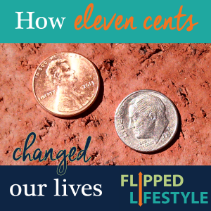how eleven cents changed our lives