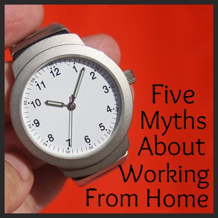 five myths about working from home