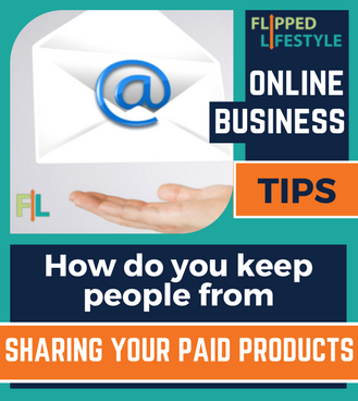 how do you keep people from sharing your paid products