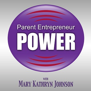 Parent Entrepreneur Power
