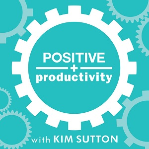 the positivity productivity podcast