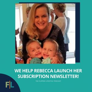 We Help Rebecca Launch Her Subscription Newsletter!