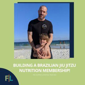 Building a Brazilian Jiu Jitzu Nutrition Membership!