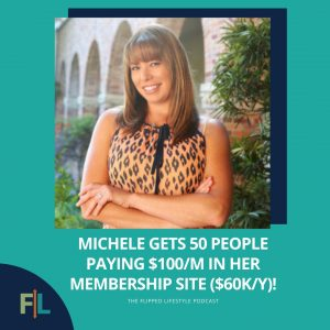 Michele Gets 50 People Paying $100/month In Her Membership Site ($60K/Y)!